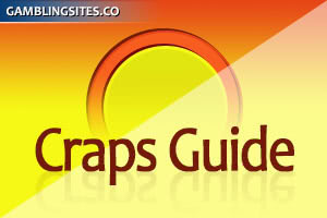 Craps Guide